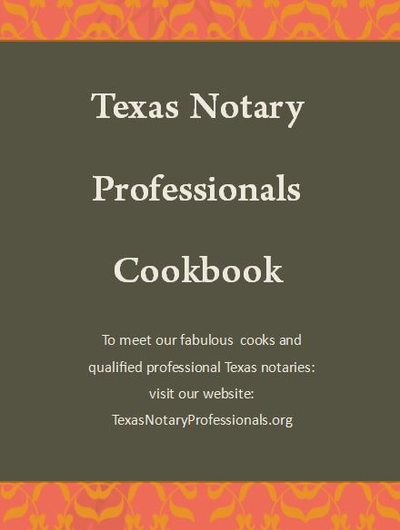 EXCITING NEWS!! Texas Notary Professional Cookbook Entries